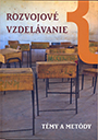 Zmysel a možnosti rozvojového vzdelávania