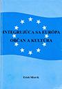 Integrujúca sa Európa, kultúra a občan